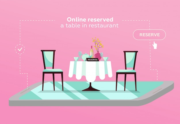 Онлайн бронирование столика в кафе. концепция зарезервирована в ресторане. плоский ресторанный столик на смартфоне