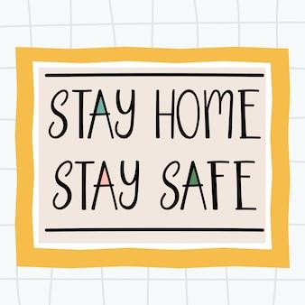 コロナウイルス防止のための家の手描きのレタリングポスターデザイン