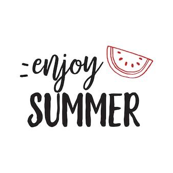 Наслаждайтесь летней надписью с арбузом