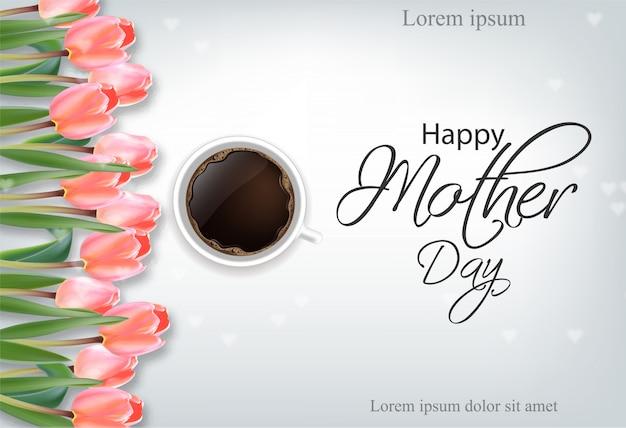 幸せな母の日カップコーヒーとチューリップの花