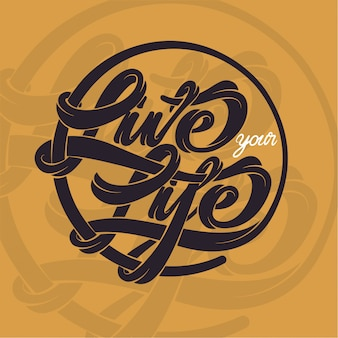 心に強く訴える引用、あなたの人生を生きる、手描きのタイポグラフィ