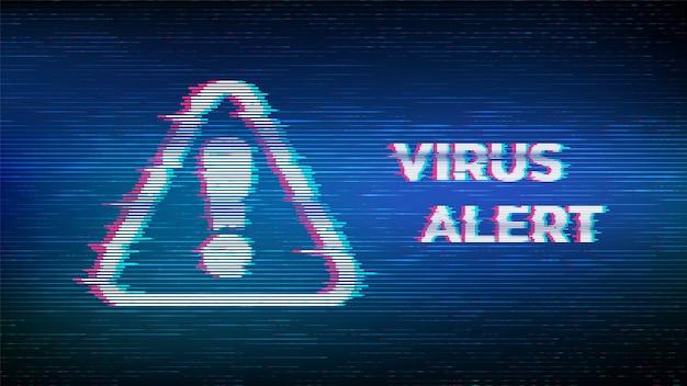 ウイルス警告。グリッチ注意。ウイルスが検出され、歪んだグリッチスタイルの警告アラームメッセージ。