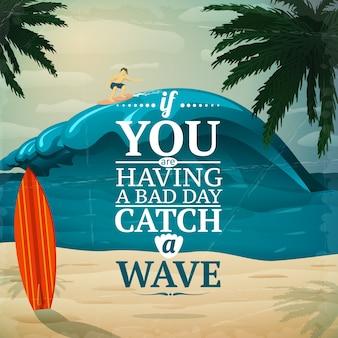 Поймать плакат для серфинга в волне