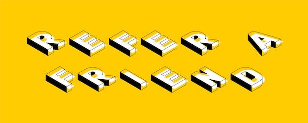 «приведи друга» изометрическая ретро типография
