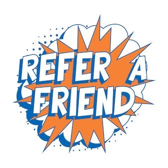 Фраза «пригласи друга» в ретро комической речи пузырь