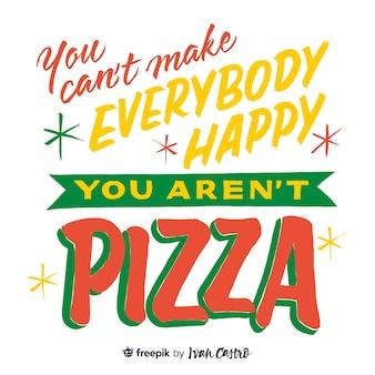 ピザのレタリングではないので、みんなを幸せにすることはできません