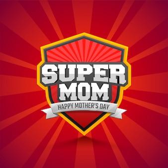 Стильный текст супер мама на фоне красных лучей, дизайн значка.