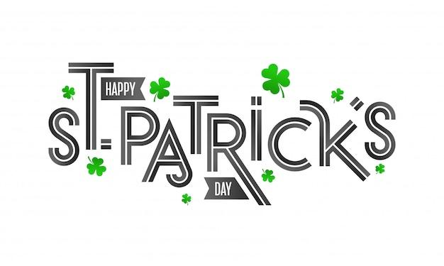 Счастливый день святого патрика шрифт с листьями трилистника на белом