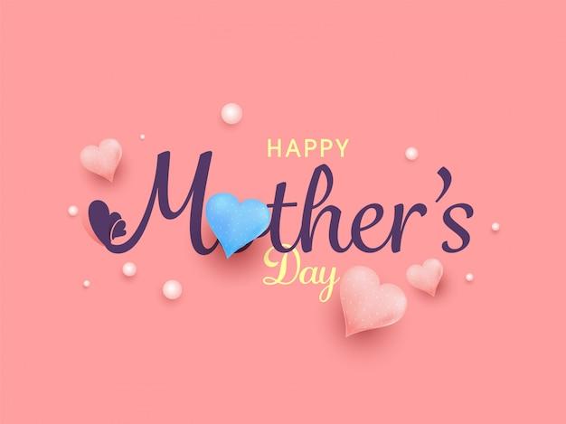 Красивый текст счастливый день матери с красочными сердца, жемчуг на розовом фоне.