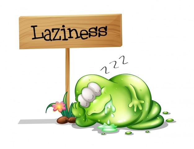 木製の看板の近くで眠っている怠け者の怪物