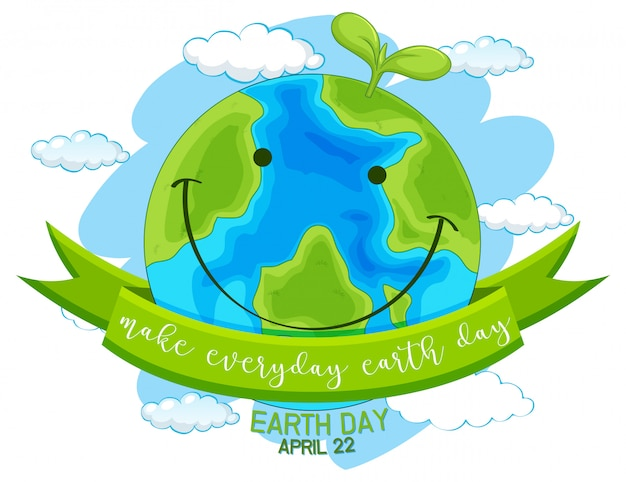 Счастливый день земли, сделай каждый день земли