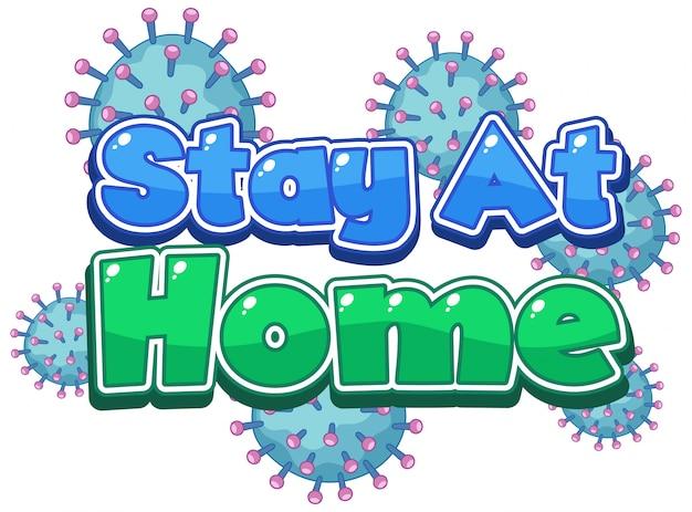 Коронавирусный дизайн плаката со словом остаться дома на белом фоне