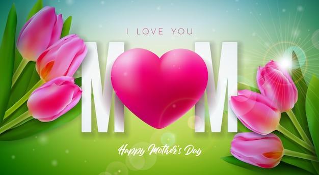 ママ、愛してるよ。チューリップの花と春の背景に赤いハートの幸せな母の日グリーティングカードデザイン。バナー、チラシ、招待状、パンフレット、ポスターのお祝いイラストテンプレート。