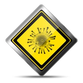 Предупреждение петь о вирусе в квадратной металлической желтой табличке. изолированные на белом фоне