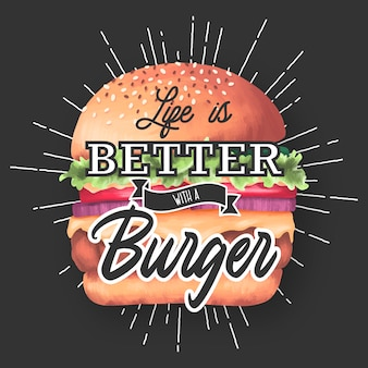 Жизнь лучше с гамбургером. надпись цитата