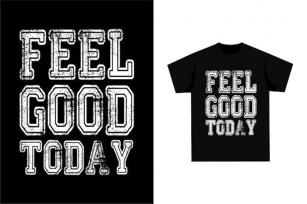 Чувствую себя хорошо сегодня
