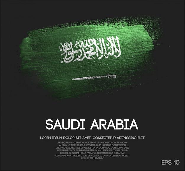 サウジアラビアの旗は、輝きの輝きのブラシペイントで作られた