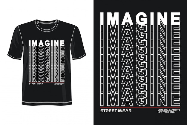 Представьте себе типографику для футболки с принтом