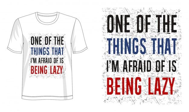 Быть ленивым типографии для футболки с принтом