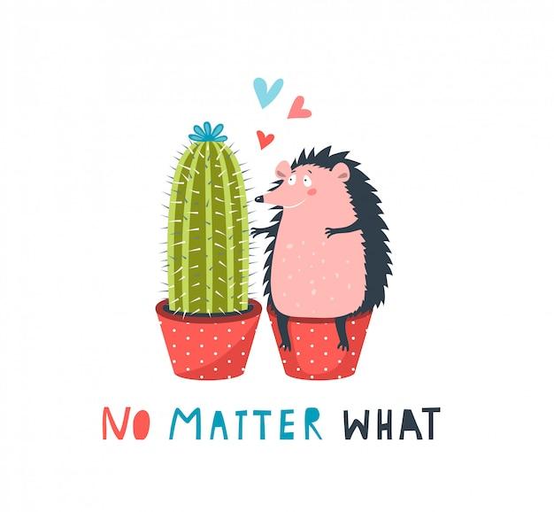 Ежик и кактус в любви неважно, что смешная надпись