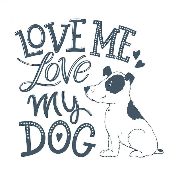 私の犬のレタリングを愛する