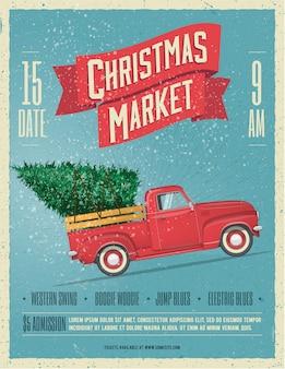 ビンテージスタイルのクリスマスマーケットポスターまたはボード上のクリスマスツリーとレトロな赤いピックアップトラックのチラシテンプレート