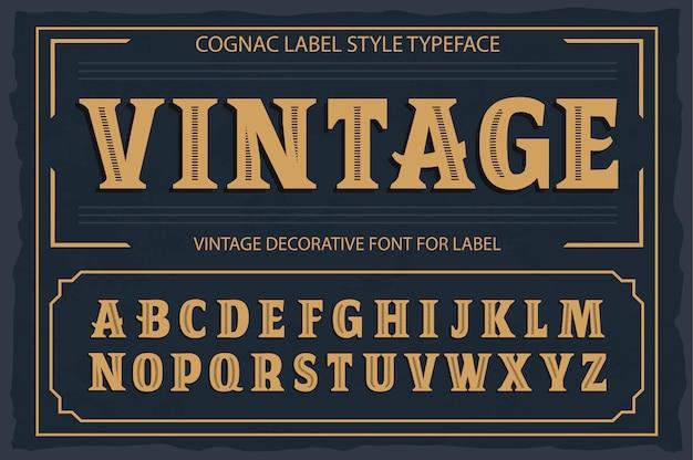 Старинные этикетки шрифта, стиль этикетки коньяка.