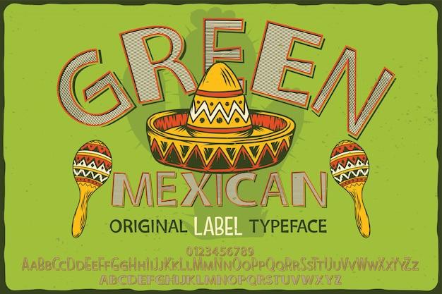 Старинные этикетки шрифта под названием зеленый мексиканец.