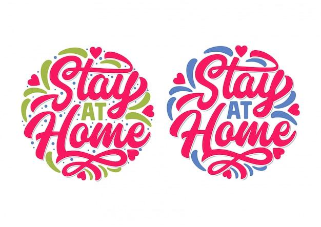 Пребывание дома типография дизайн значка