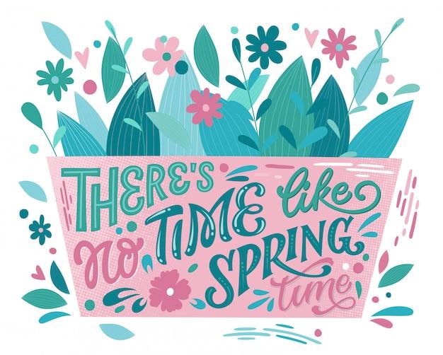 春のような時間はありません-美しい春のレタリング、あらゆる目的のための素晴らしいデザイン。花束とフラワーボックス形状デザイン。