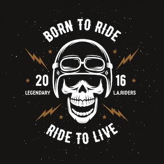 Иллюстрация старинных мотоциклов. череп всадника. рожденный ездить, ездить жить