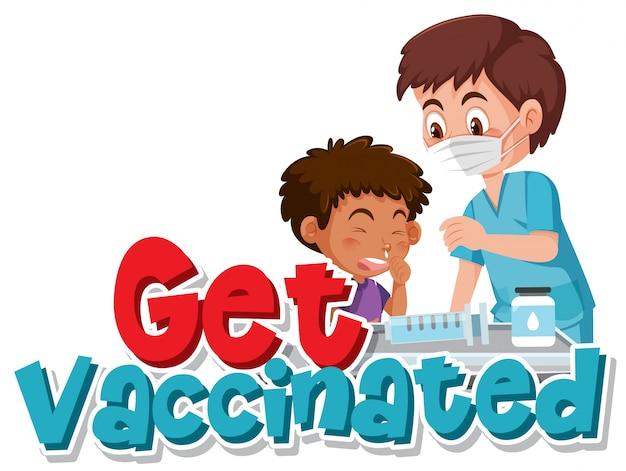 コロナウイルス徴候の予防接種を受ける