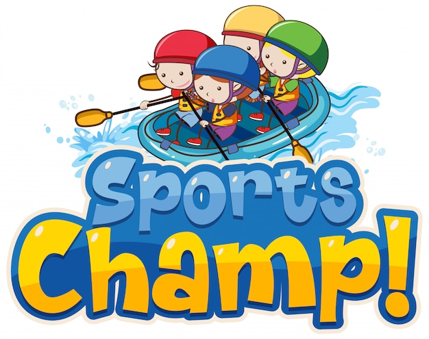 ラフティングの子供たちと単語スポーツチャンピオンのフォントデザインテンプレート