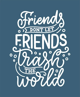 Надпись цитата для окружающей среды