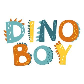 Динозавр надписи. дино бой.