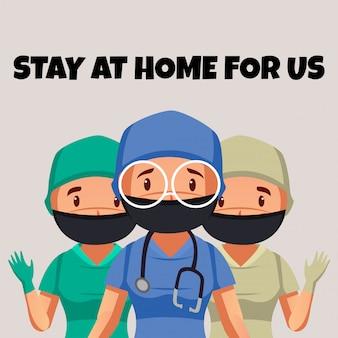 医療従事者のグループが人々に家にいるように勧めます