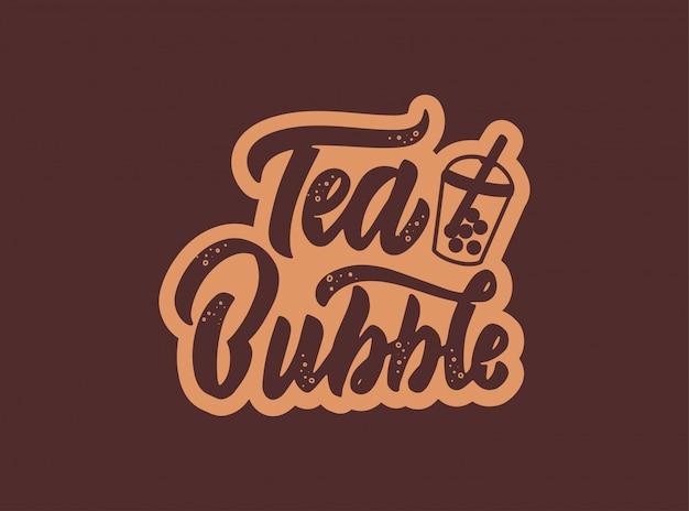 Пузырьковая чайная эмблема, логотип. значок еды и питья, стикер на темной изолированной предпосылке. рисованный текст, фраза.