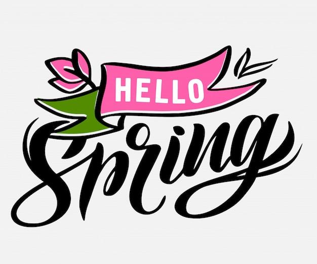 こんにちは、手書きのテキストとフレーズが付いた春のロゴ。春のバッジ、テンプレート、ステッカー、エンブレム、ラベル。