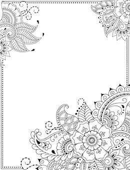 Стилизованный орнамент с татуировкой хной для оформления обложек книги, блокнота, шкатулки, открытки и папки. цветок и бордюр в стиле менди. рамка в восточной традиции.