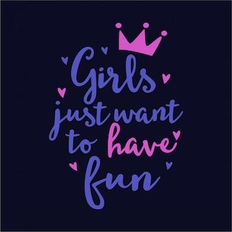 レタリング引用の女の子はただ楽しみたいです