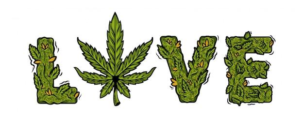 大麻麻の芽から作られた分離されたレタリングデザイン雑草碑文「愛」と装飾的な緑のマリファナフォント。モダンな漫画イラスト手作り大麻タイポグラフィ文字デザイン。