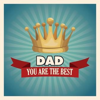 あなたは金の王冠を持つ最高のお父さんのグリーティングカードです