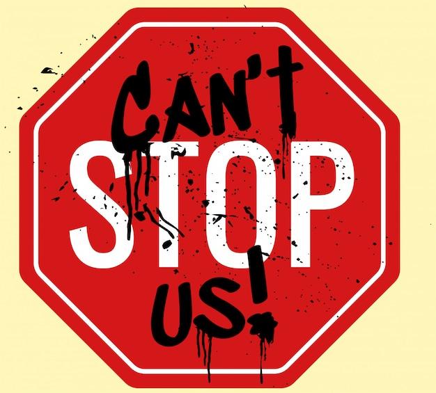 Не может остановить нас
