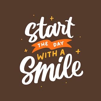 引用ポスターをレタリングする動機付けの笑顔で一日をスタート