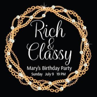 豊かで上品。華やかなパーティーの招待状のテンプレート。ツイストゴールデンチェーンで作られたラウンドフレーム。