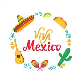 ビバメキシコ手描きのレタリング。ソンブレロ、マラカス、サボテン、タコスとフレーム。独立記念日