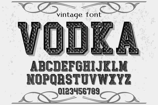 Ретро шрифт дизайн этикетки водка