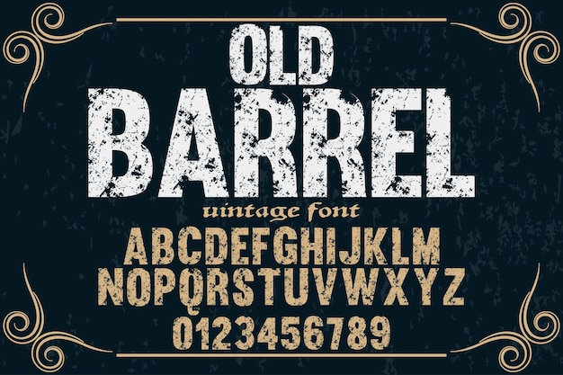Старый стиль винтажный шрифт типография алфавит с цифрами баррель