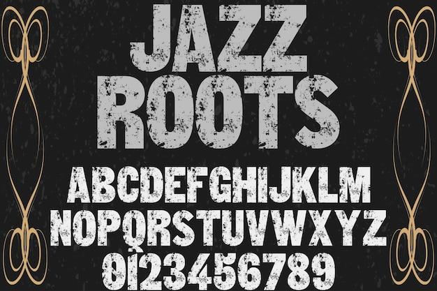 Шрифт ручной типография дизайн джазовые корни