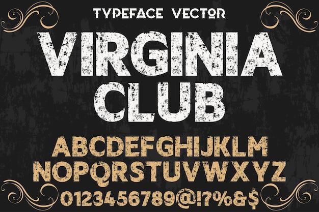 ビンテージレタリングアルファベットグラフィックスタイルバージナクラブ